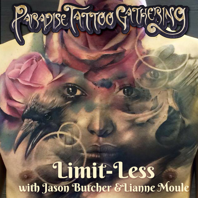 Limit-less - a collaborative tattoo webinar with Jason Butcher and Lianne Moule
